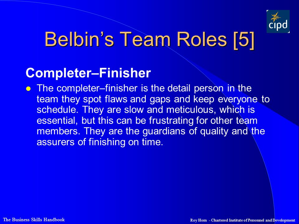 Belbin's Team Roles [5] Completer–Finisher